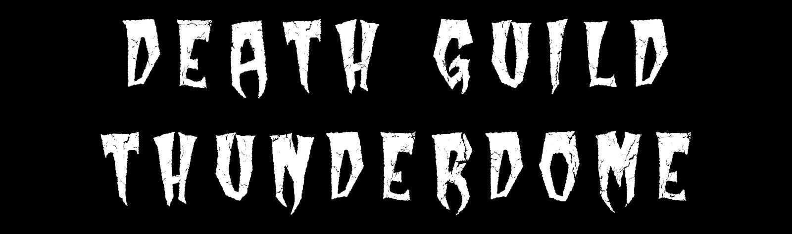Text reading Death Guild Thunderdoom in a spooky movie typeface